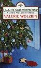 Wolzien, Valerie: Deck the Halls With Murder (A Josie Pigeon Mystery #3)