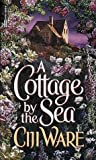 Ciji Ware: Cottage by the Sea