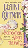 Coffman, Elaine: Somewhere along the Way