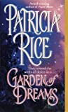 Rice, Patricia: Garden of Dreams