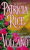 Rice, Patricia: Volcano
