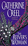 Creel, Catherine: The Reiver&#39;s Woman
