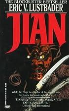 Jian by Eric Van Lustbader