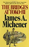 Michener, James A.: Bridges at Toko Ri