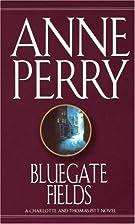 Bluegate Fields: A Charlotte and Thomas Pitt…