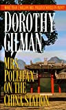 Gilman, Dorothy: Mrs. Pollifax on the China Station