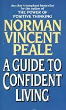 A Guide to Confident Living by Norman…