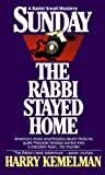 Kemelman, Harry: Sunday the Rabbi Stayed Home