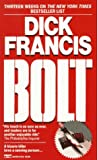 Francis, Dick: Bolt