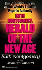 Ruth Montgomery, Herald of the New Age by…