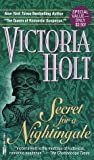 Holt, Victoria: Secret for a Nightingale