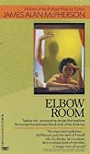 Elbow Room por James Alan McPherson