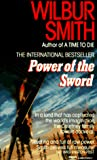 Smith, Wilbur A.: Power of the Sword