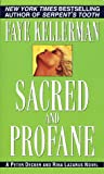Kellerman, Faye: Sacred and Profane