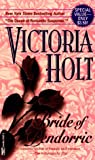 Holt, Victoria: Bride of Pendorric