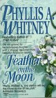 Whitney, Phyllis A.: Feather on the Moon