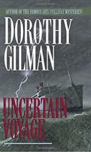 Uncertain Voyage: A Novel by Dorothy Gilman