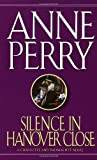 Anne Perry: Silence in Hanover Close (A Victorian Mystery)