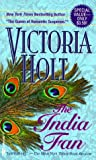 Holt, Victoria: The India Fan