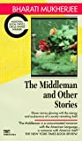 Mukherjee, Bharati: The Middleman and Other Stories