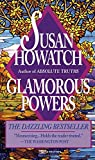 Howatch, Susan: Glamorous Powers