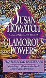 Howatch, Susan: Glamorous Powers