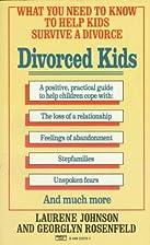 Divorced Kids by Laurene Johnson