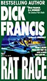 Francis, Dick: Rat Race