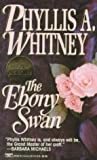 Whitney, Phyllis A.: The Ebony Swan