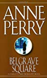 Perry, Anne: Belgrave Square