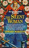 Marston, Edward: The Silent Woman