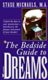 Michaels, Stase: Bedside Guide to Dreams