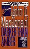 MacDonald, John D.: Darker Than Amber