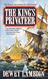Lambdin, Dewey: The King&#39;s Privateer