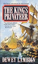The King's Privateer by Dewey Lambdin