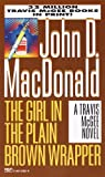 MacDonald, John D.: The Girl in the Plain Brown Wrapper