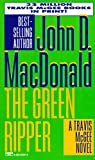 MacDonald, John D.: The Green Ripper
