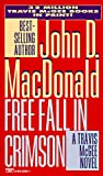 MacDonald, John D.: Free Fall in Crimson