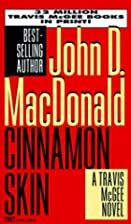 Cinnamon Skin by John D. MacDonald