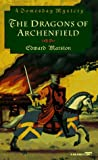 Marston, Edward: The Dragons of Archenfield