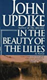 Updike, John: In the Beauty of the Lilies