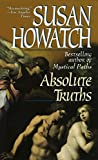 Howatch, Susan: Absolute Truths