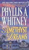Whitney, Phyllis A.: Amethyst Dreams