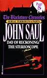 Saul, John: Day of Reckoning : The Stereoscope