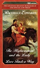The Highwayman and the Lady [and] Love Finds…