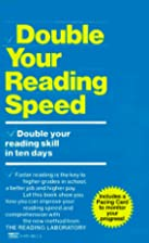 Double Your Reading Speed by Reading…