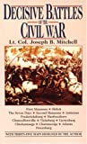 Mitchell, Joseph B.: Decisive Battles of the Civil War