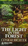 Richter, Conrad: The Light in the Forest