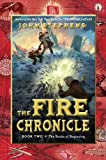 John Stephens: The Books of Beginning 02. The Fire Chronicle