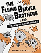The Flying Beaver Brothers and the…